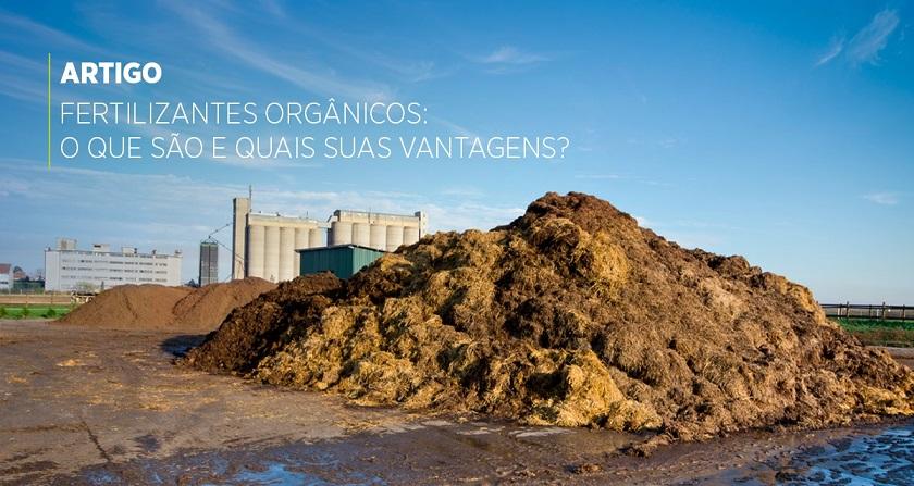 Fertilizantes Orgânicos: o que são e quais suas vantagens?