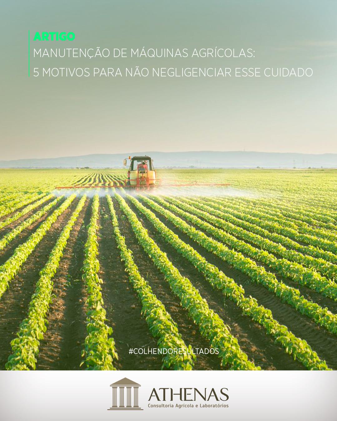 Manutenção de Máquinas Agrícolas: 5 motivos para não negligenciar esse cuidado